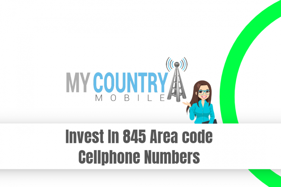 Invest In 845 Area code Cellphone Numbers - My Country Mobile